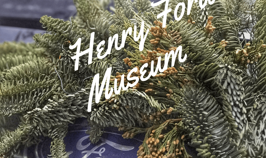 Henry Ford Museum