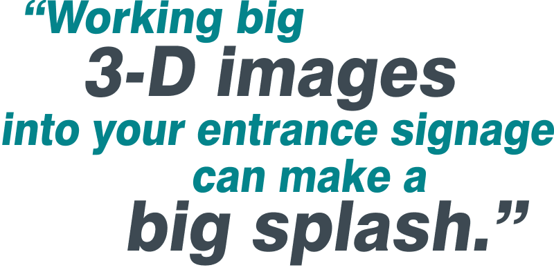 Eye Catching Entrance Signs text box