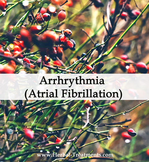 Herbal Medicine for Irregular Heartbeat (Atrial Fibrillation)