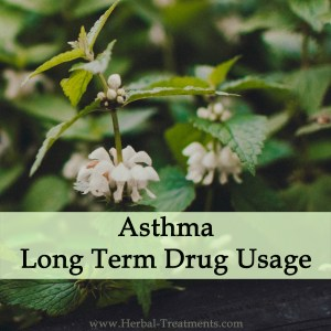 Herbal Medicine for Asthma Support (Long Term Drug Side Effects)