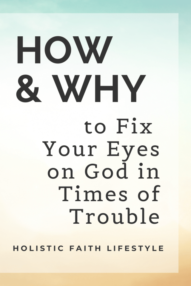 fix your eyes on God