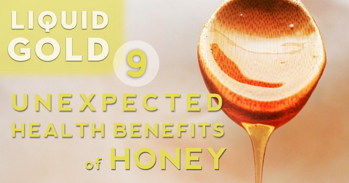 Liquid Gold: 9 Unexpected Benefits of Honey
