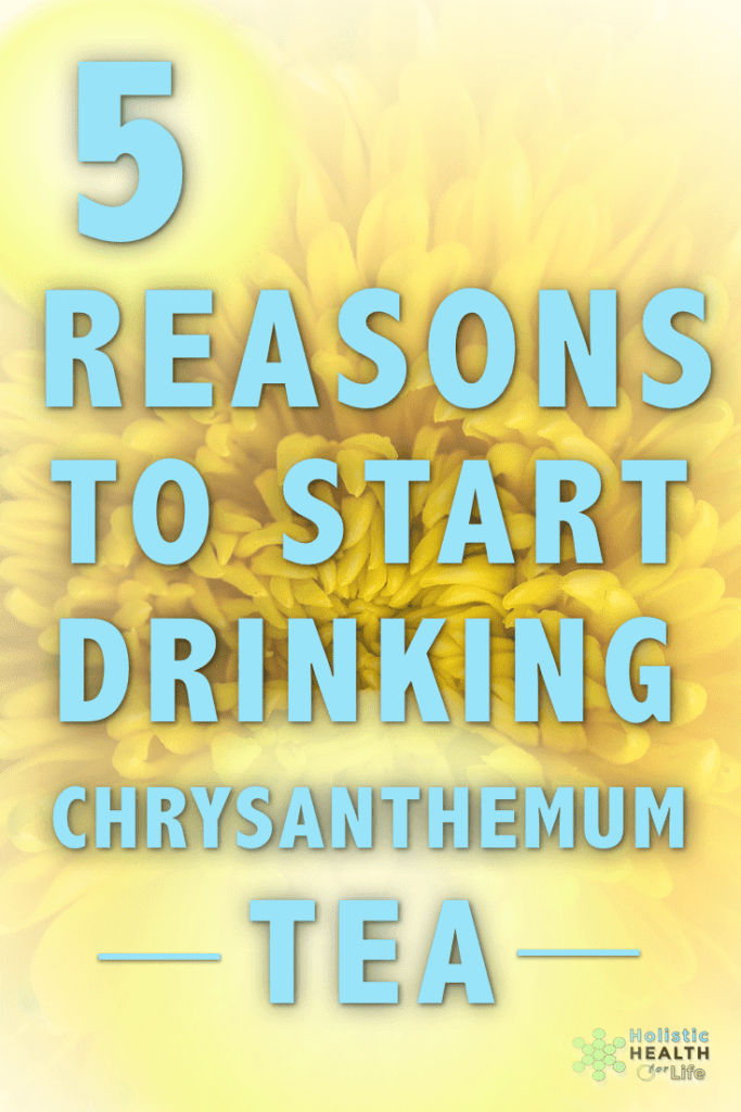 Five Reasons to Start Drinking Chrysanthemum Tea