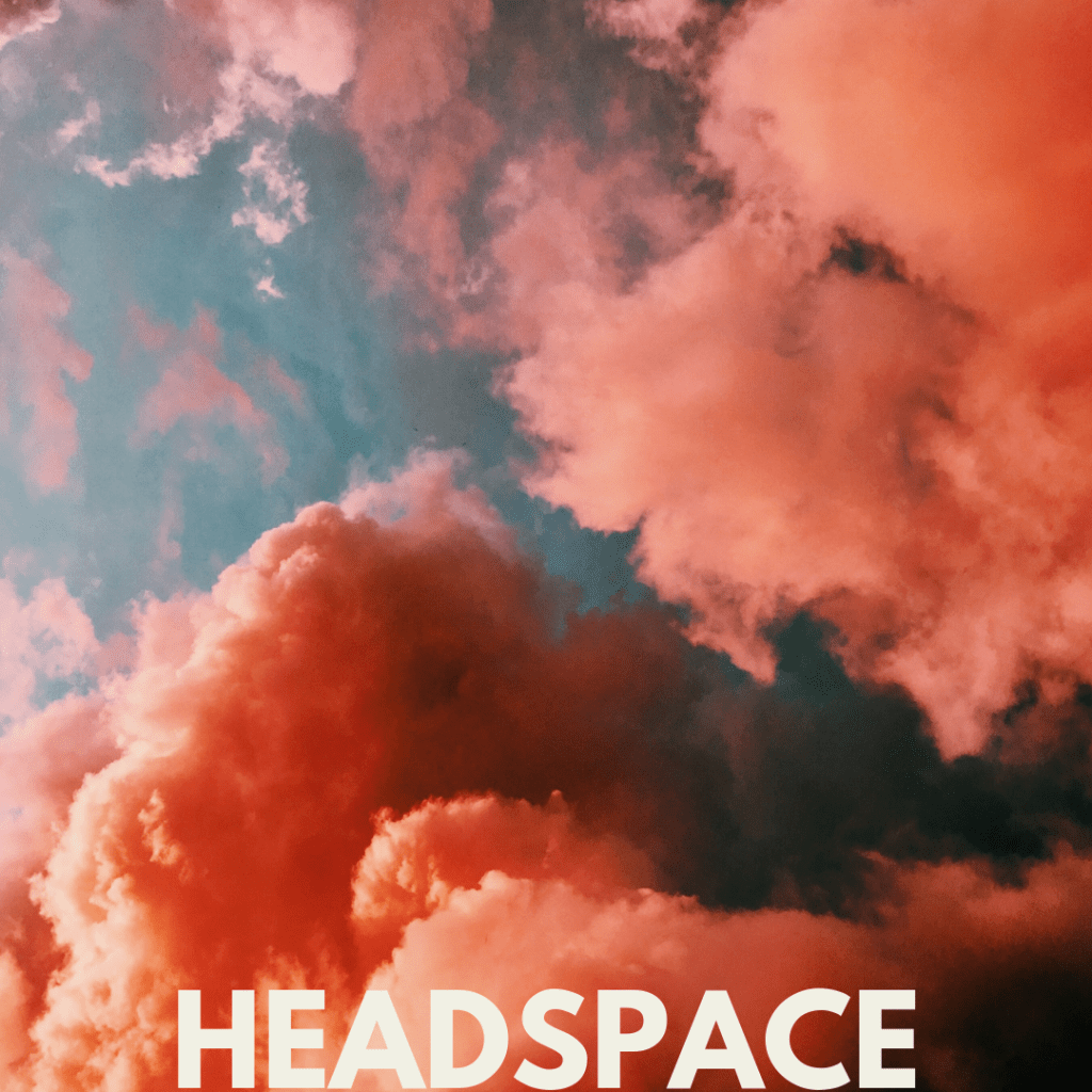 put yoursel in a positive headspace