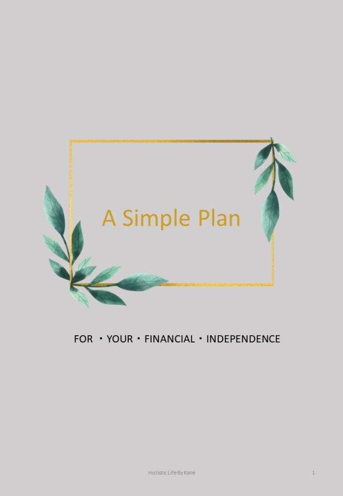 A Simple Plan for Your FINANCIAL INDEPENDENCE eBook