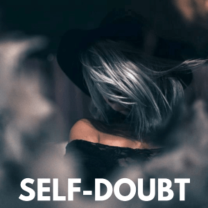 how to overcome self-doubt