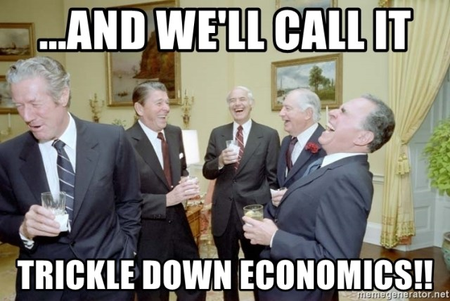 and-well-call-it-trickle-down-economics