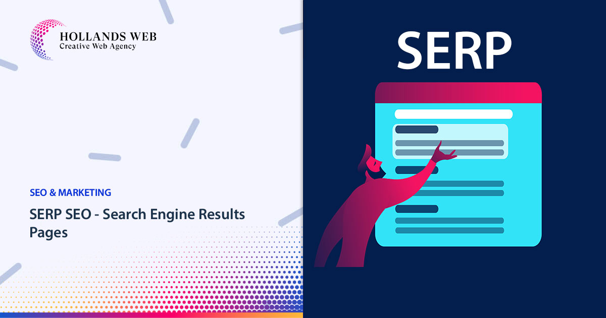 SERP SEO - Search Engine Results Pages