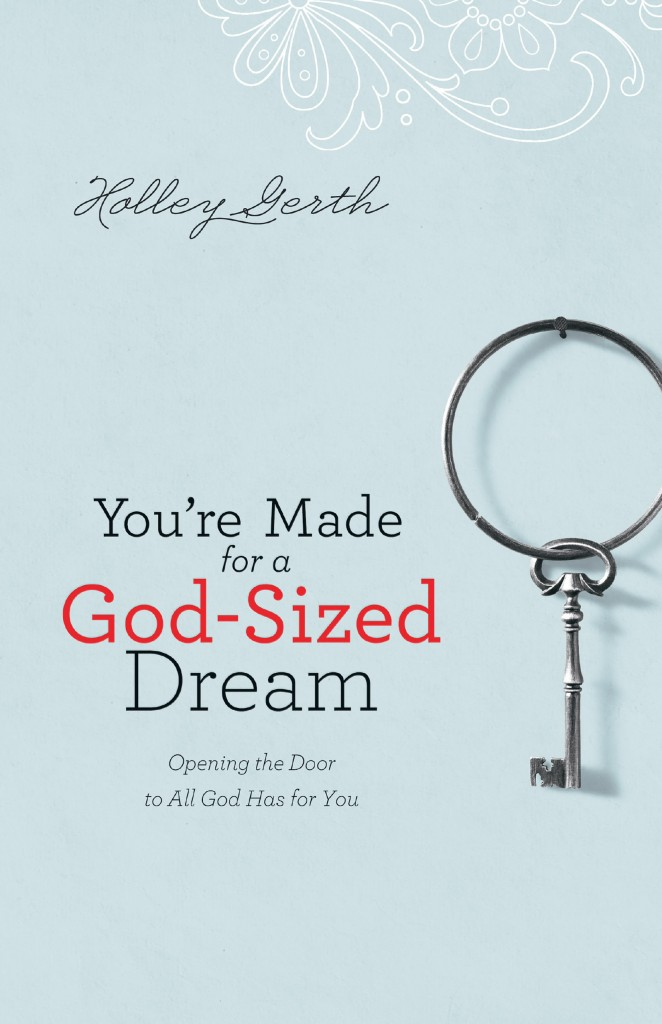 God-Sized Dreams by Holley Gerth (cover)