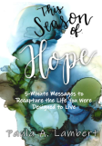 This Season of Hope Win the Battle of Discouragement