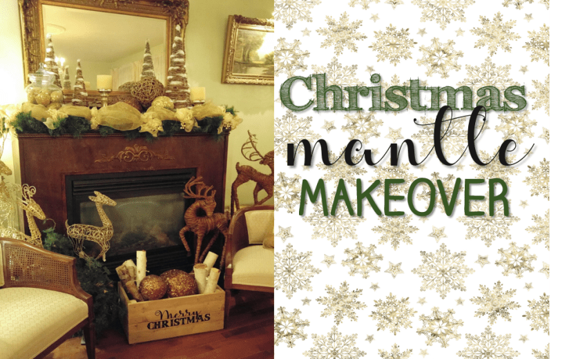 Christmas Mantle Makeover