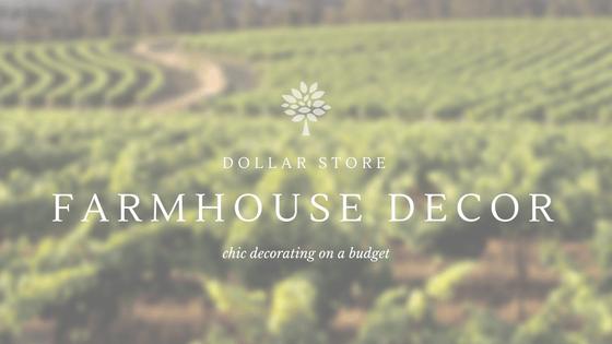 Dollar Store Farmhouse Decor