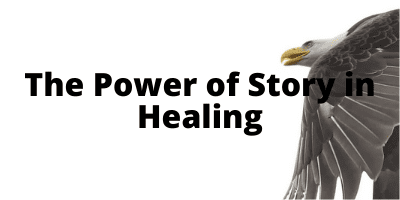 the-power-of-story-in-healing
