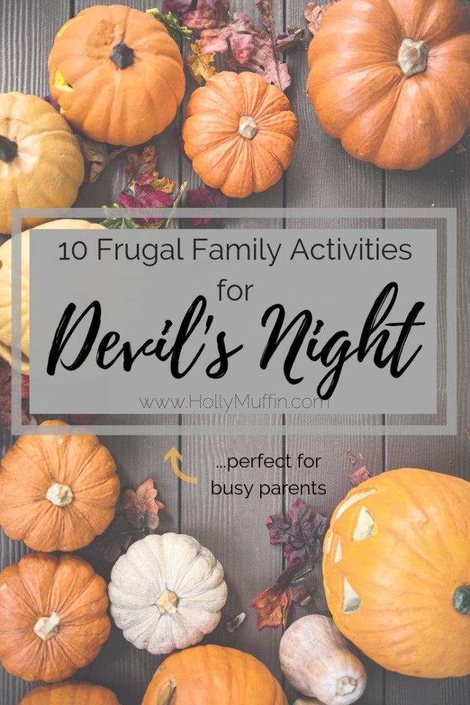 10 Frugal Family Activities for Devil's Night