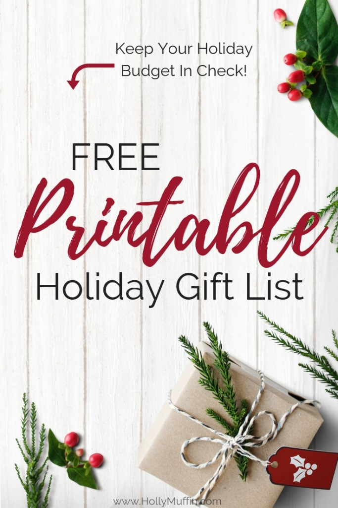 Download this free printable holiday gift list and keep your budget in check!