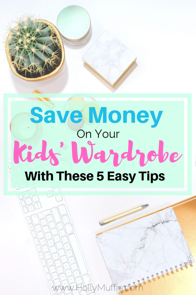 Save Money on Your Kids' Wardrobe With these 5 Easy Tips! #FrugalLiving #ParentLife #SaveMoney