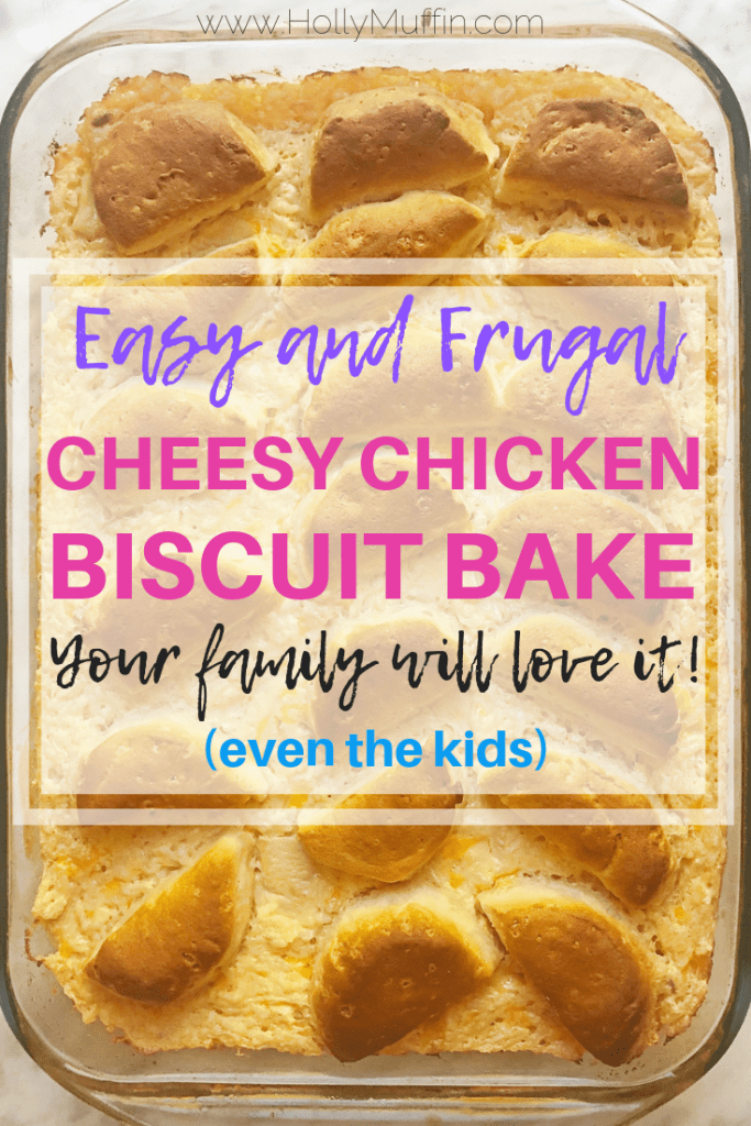 Easy and frugal cheesy chicken biscuit bake that your whole family (even the kids) will love! #mealplanning
