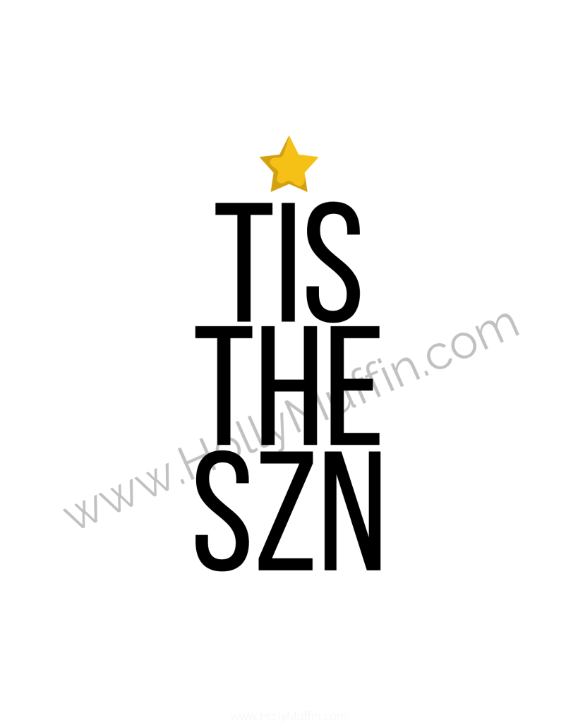 Tis the Snz free holiday printable