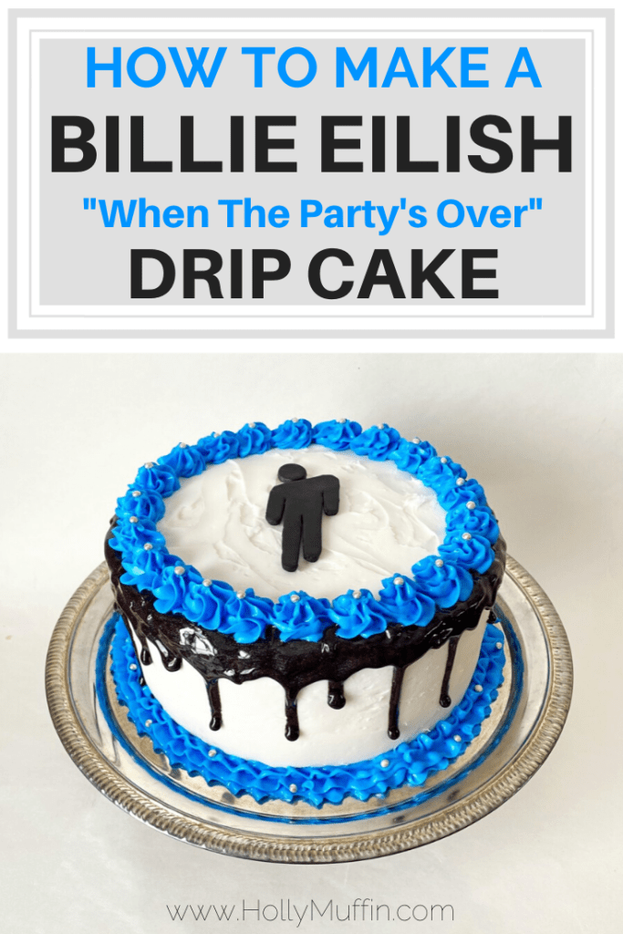 How To Make A Billie Eilish Drip Cake