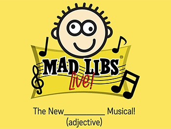 Teaser for Mad Libs Live! Originally Posted on MommyEffect.com