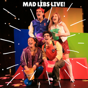 The cast of Mad Libs Live!