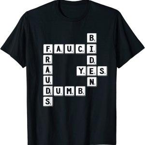 2021 Anti Biden Anti Fauci Scrabbled Crossword Puzzle Political T-Shirt