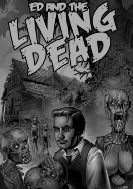 'Ed and the Living Dead' Launches their Indiegogo Campaign