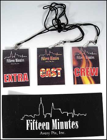 15 MINUTES: Crew, Cast & Extras Passes & Car Pass