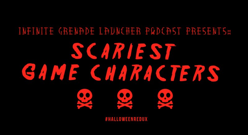 infinite grenade launcher podcast scary games characters Bowser Ganon Resident Evil Mr Robotnik Crystal's Pony Tale