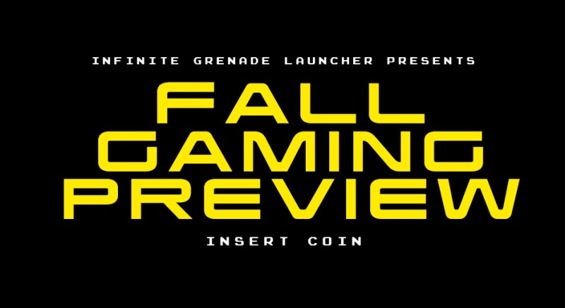 Fall Gaming Preview 2018 | Infinite Grenade Launcher Podcast | Level 424