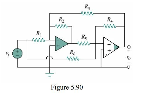 Determine the gain v0/vi of the circuit in Fig. 5.90