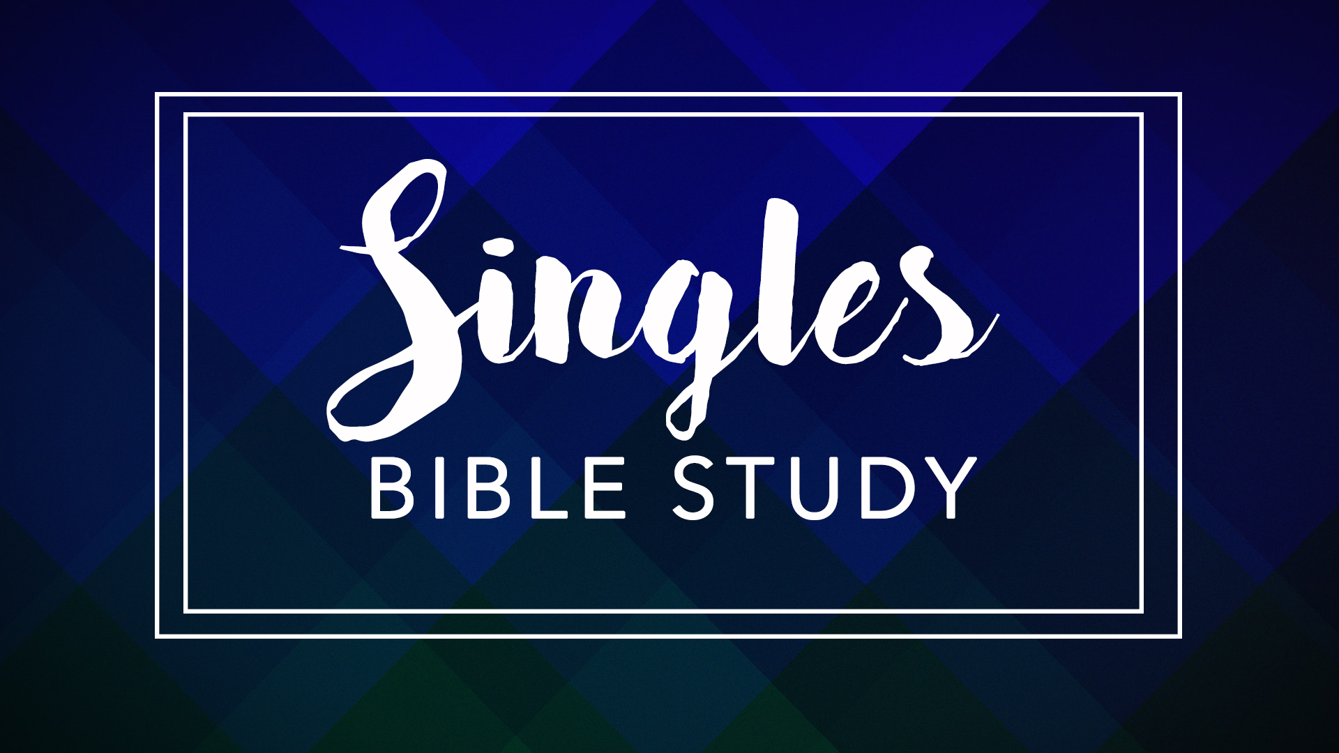 Singles Bible Study