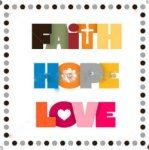 faith-hope-love8.18.18WP