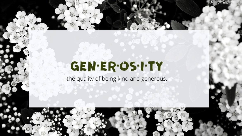 The Rewards of Generous Behavior