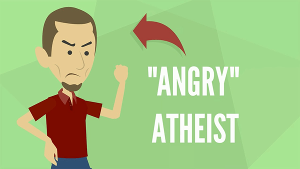 Why are atheists angry