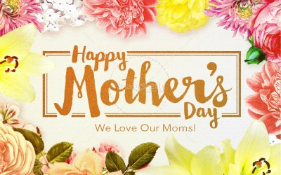 5TH SUNDAY OF EASTER: HAPPY MOTHER'S DAY!