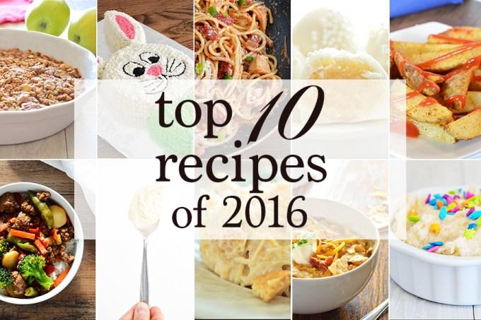 Top 10 Recipes of 2016   Homan at Home