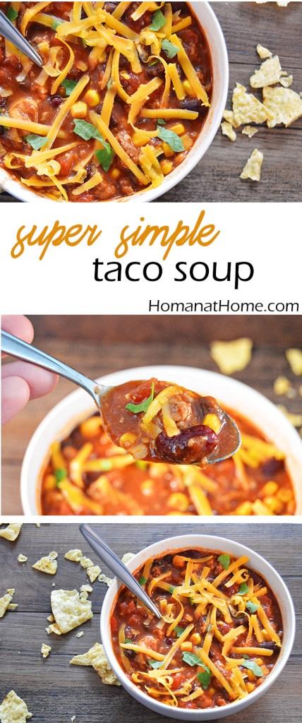 Taco Soup |Homan at Home