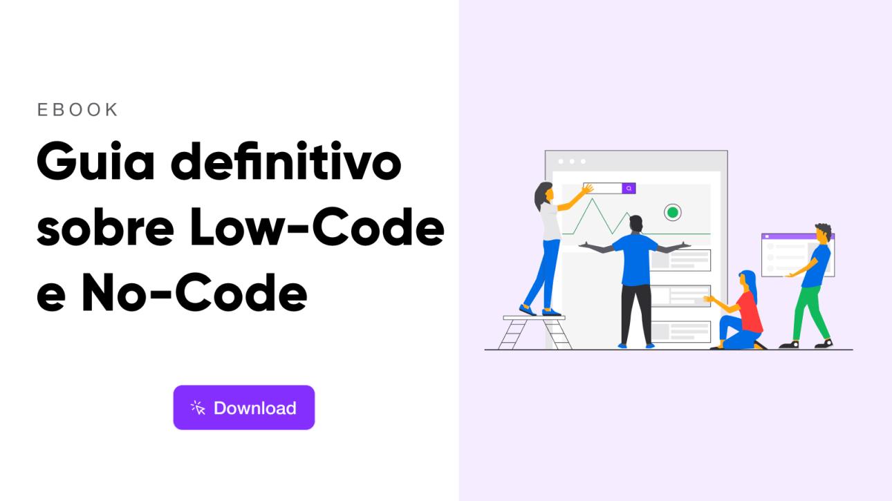 Faça o Dowload do Ebook Guia Definitivo sobre Low Code