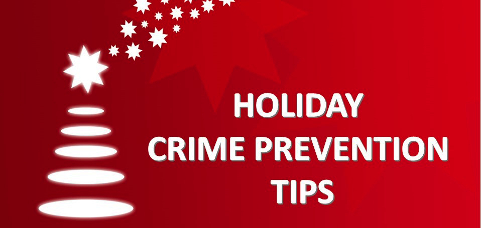 Crime prevention tips for the holiday season