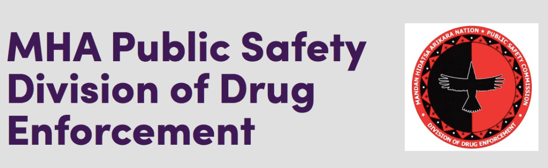 MHA Public Safety Division of Drug Enforcement