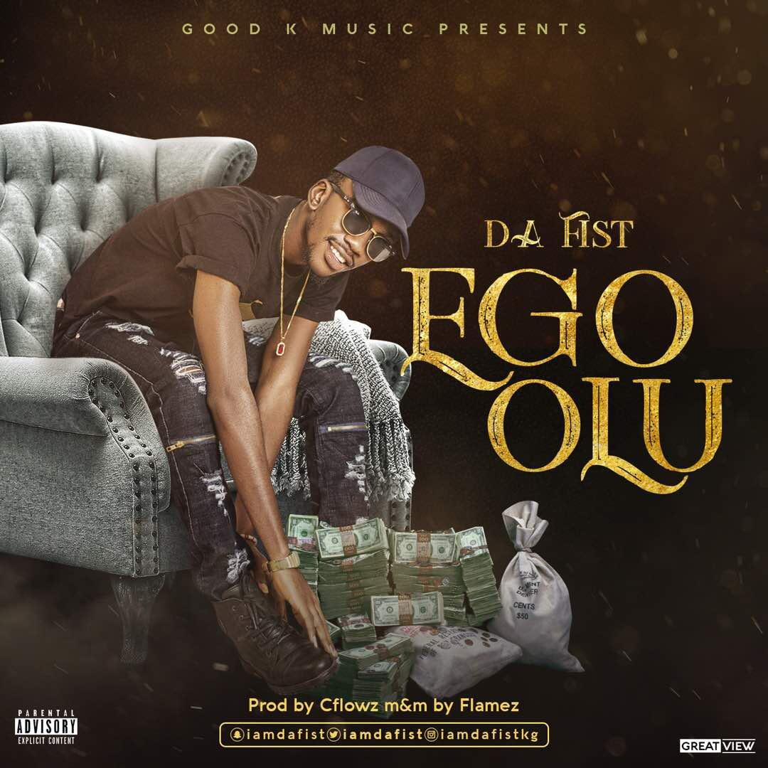 AUDIO + VIDEO: Da Fist - Ego Olu