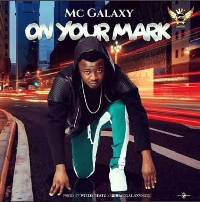 "MP3: Mc Galaxy – ""On Your Mark"""