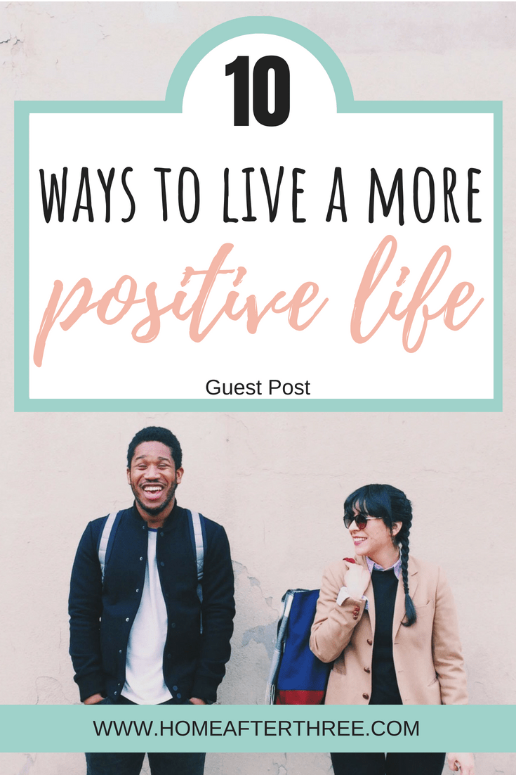 To be positive life ways in 17 Ways