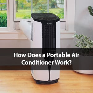 How Do Portable Air Conditioners Work? (Here's Everything You Need