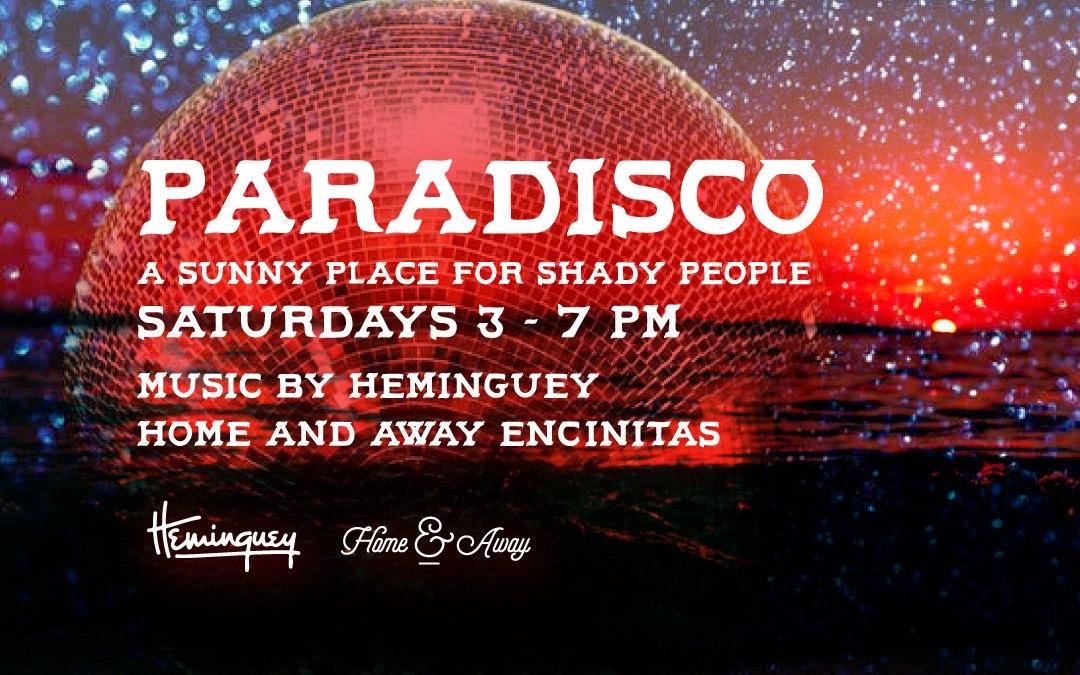 Paradisco Saturdays – Home & Away Encinitas – Live Music