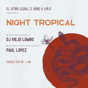 Live Music - Night Tropical - Home & Away Old Town