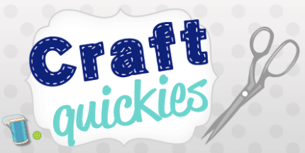 Craft Quickies: crafts in 30 minutes or less