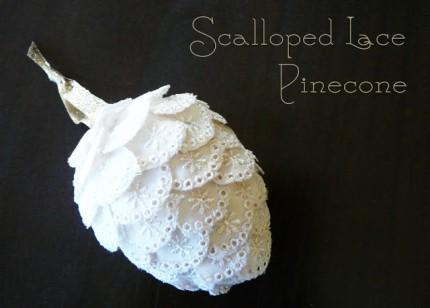 Scalloped Lace Pinecone