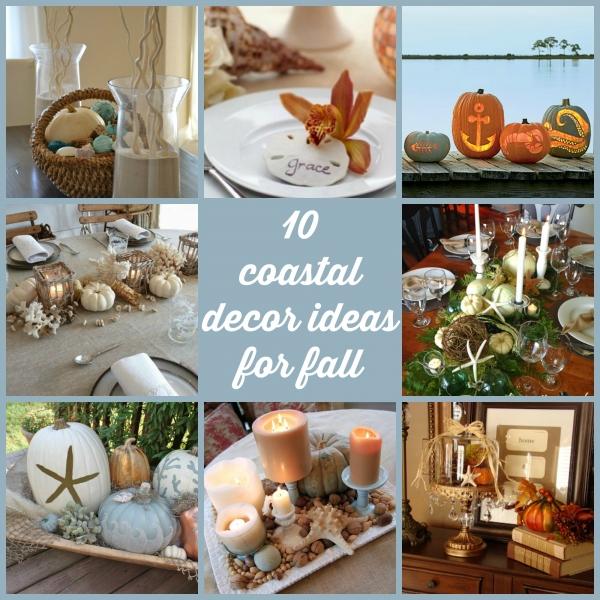 10 Coastal Decor Ideas For Fall